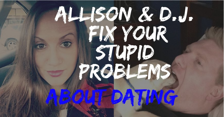 Dating a dumb person
