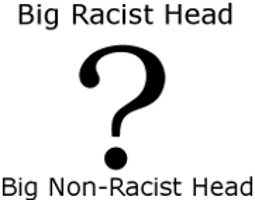 Big Glass Racist Head