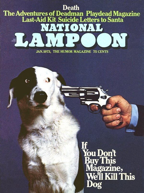 national lampoon if you don't buy this magazine we'll kill this dog